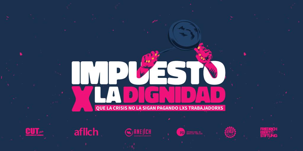 """Con participación de ANEIICH gremios y sindicatos piden legislar proyecto de impuesto a los """"Súper Ricos"""" para enfrentar la crisis"""
